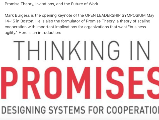 Daniel Mezick On Twitter Mark Burgess Markburgess Osl Is The Opening Keynote At The Open Leadership Symposium May 14 15 In Boston You Want To Be There And Here Is Why Promise Theory And