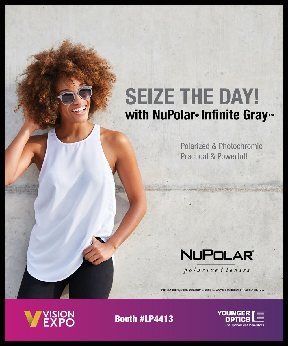 62ee693c58b Younger Optics will be at  VisionExpo next week. Come by booth LP4413 to  see NuPolar Infinite Gray polarized lenses and all the latest releases from  ...