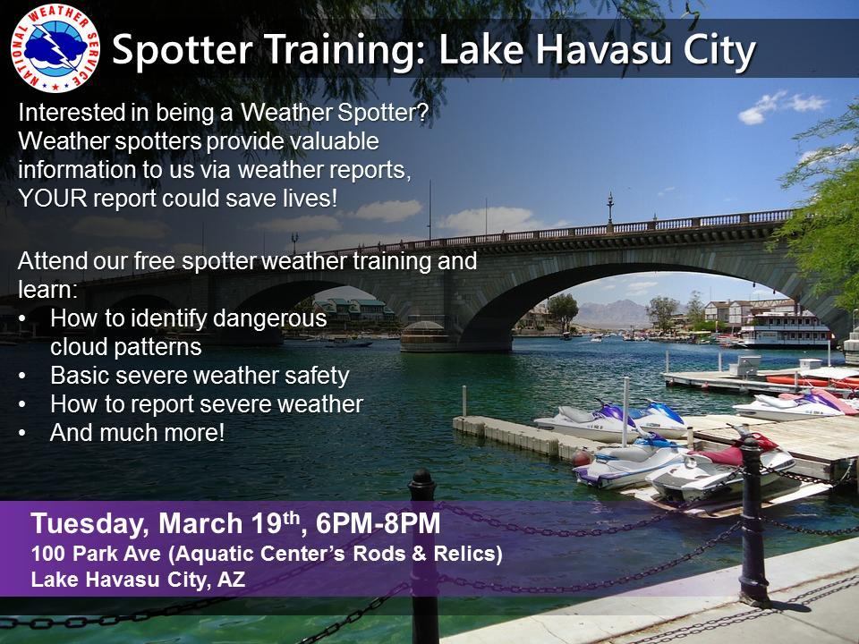 👀 Reminder: spotter talk in Lake Havasu City tomorrow  📍 100 Park Ave ⏰ Tuesday, March 19th from 6pm-8pm 🤓 Learn: *How to identify cloud patterns *Severe wx safety *How to report severe wx & much more! 👀 Did we mention it's FREE?!  @GoLakeHavasu @riverscenemag #azwx