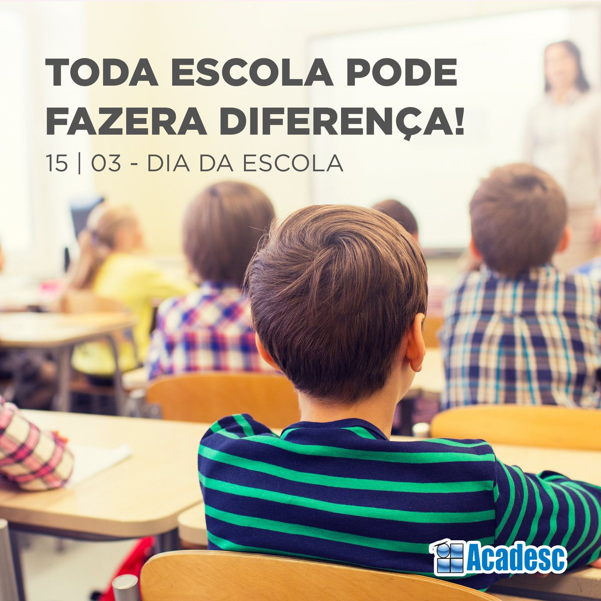ACADESC WEB's photo on #DiaDaEscola