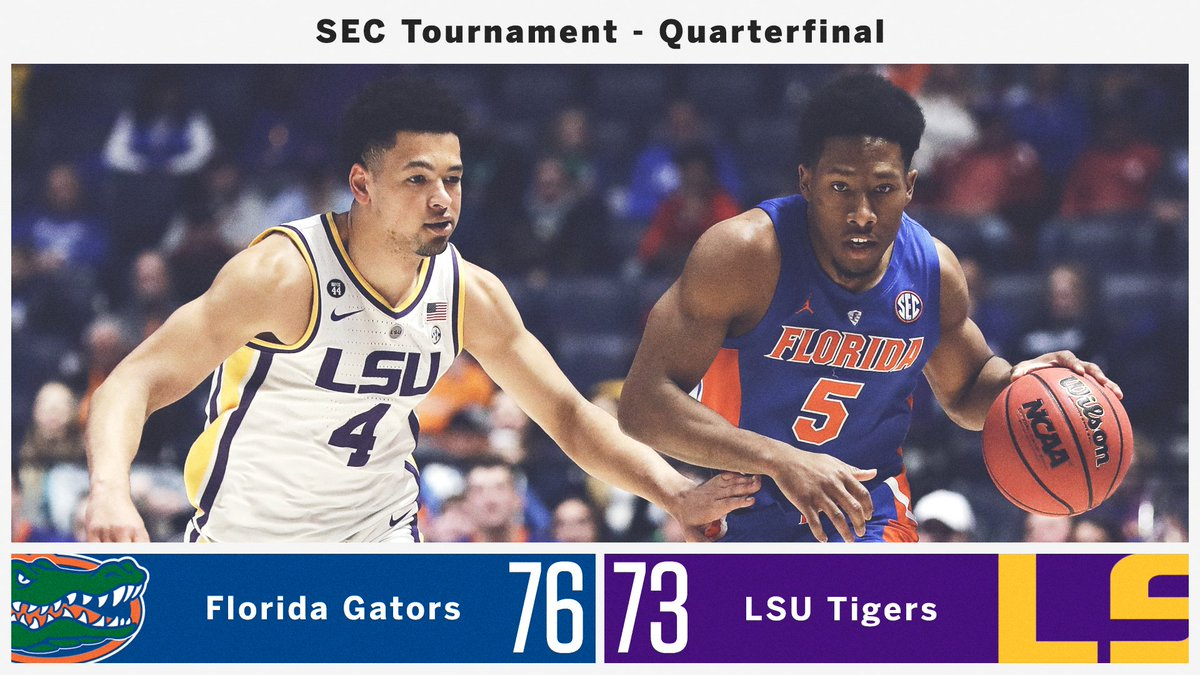 FLORIDA UPSETS LSU IN THE QUARTERFINAL! #SECTourney