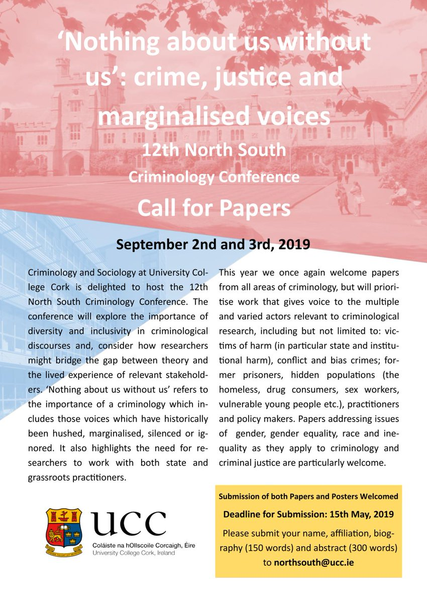 The 12th North South Criminology Conference will be held in UCC on the 2nd and 3rd September.