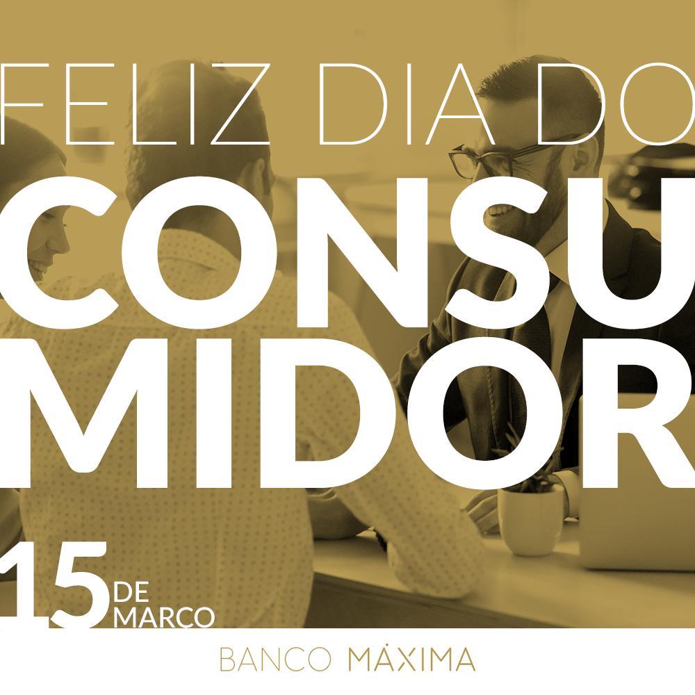 Banco Máxima's photo on #DiaDoConsumidor