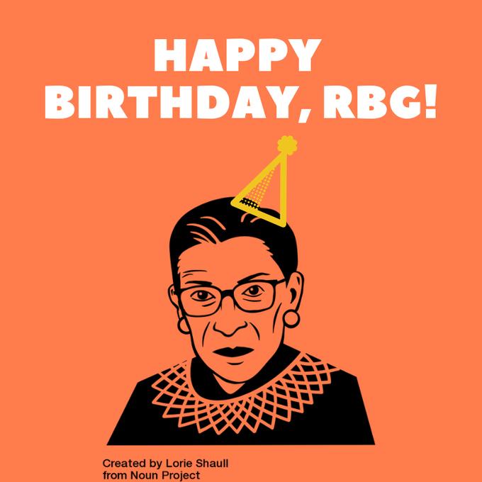 Happy 86th Birthday to Justice Ruth Bader Ginsburg!