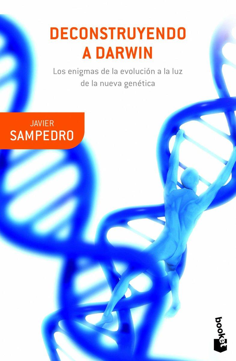 """[Eibar Blogak] """"Deconstruyendo a Darwin"""" (Javier Sampedro, 2002), eboluzioaren teoriaren ertzak, biologia molekularraren ikuspegitik aztertuta http://dlvr.it/R0xnFB"""