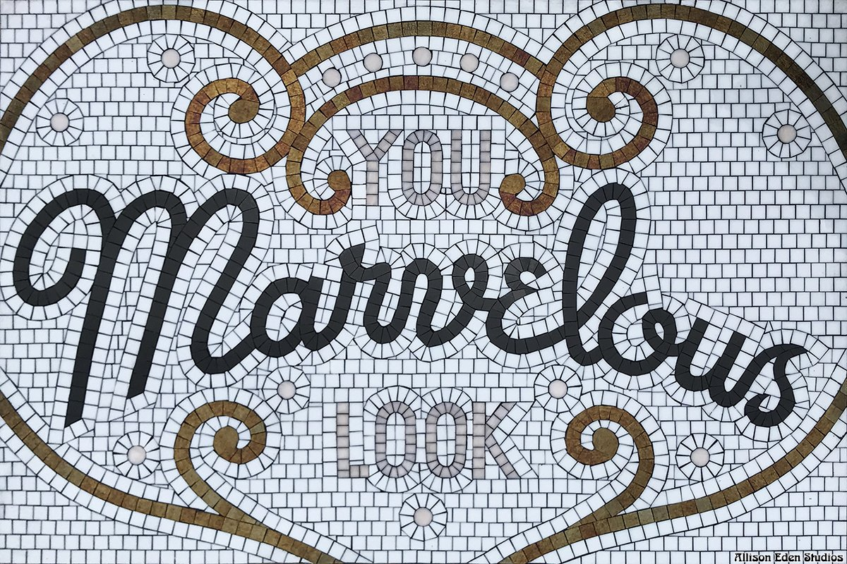 You Look Marvelous !!! Hand crafted at Allison Eden Studios in Brooklyn ! See this @Coverings booth 4107 #interiordesigner #glassart #tiles #bathroom #flooringdesign #nycconstruction #MadeInNYC #classic #Mosaic #writing #sign #vintage #marvelousmrsmaisel @LATICRETE @EvergreenEx<br>http://pic.twitter.com/Qp6ILfXdPK