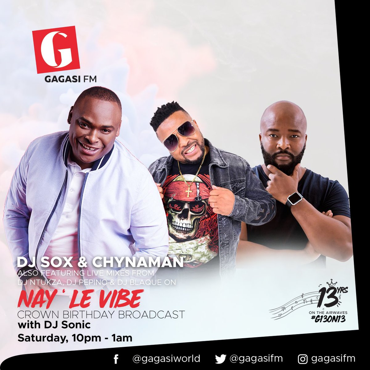 Still on that #G13on13 tip, TONIGHT on #NayiLeVibeWithDjSonic @DeejaySonicSA on @gagasifm we go down memory lane with myself &  @chynamandj with super live mixes and exclusive music... You don't wanna miss this one... 10pm SiOn !!!