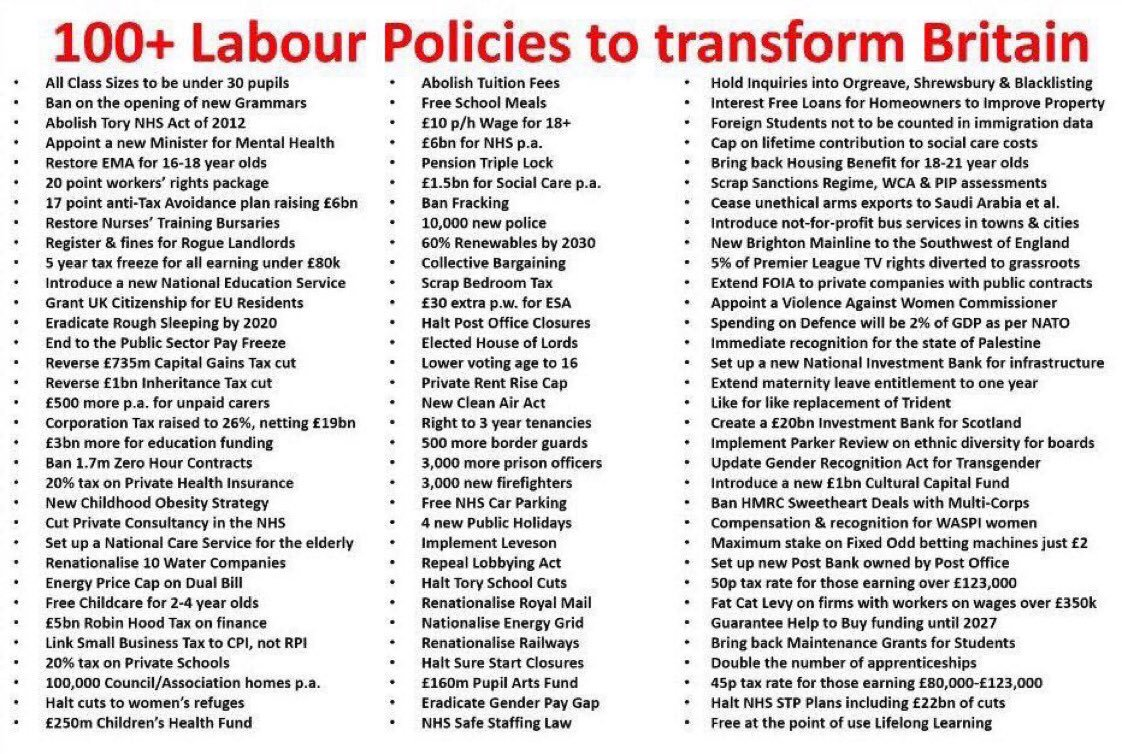 100 top LAB policies  Life changing. Radical. Transformative. Socially just.   Surely now we need an end to greedy neoliberalism &amp; the introduction of a LAB government. #GeneralElectionNow <br>http://pic.twitter.com/P2GUtJmm3W