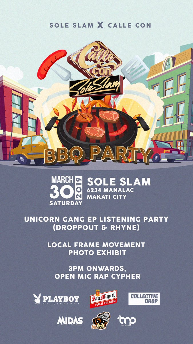 BBQ + BEER + 90's - 2000's Hiphop Music + Street Skate + Rap Cypher + Photo Exhibit & A LOT MORE!!! #CalleConXSoleslam BBQ Party @ Sole Slam Store, Poblacion. MARCH 30, 2019.  3PM-12MN ONLY!  Feat. LIVE DJ SETS from #MidasNightlife!  Come thru fam!  FREE ENTRANCE!