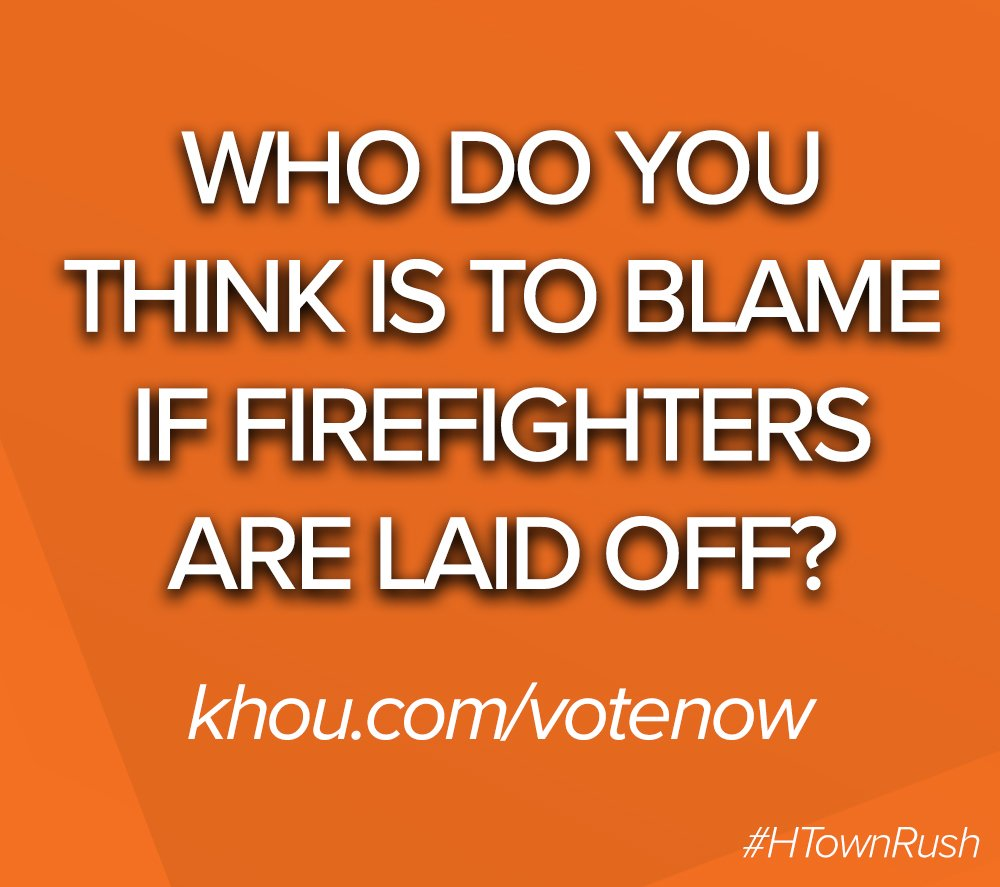 City leaders? firefighters union? houston voters? all of