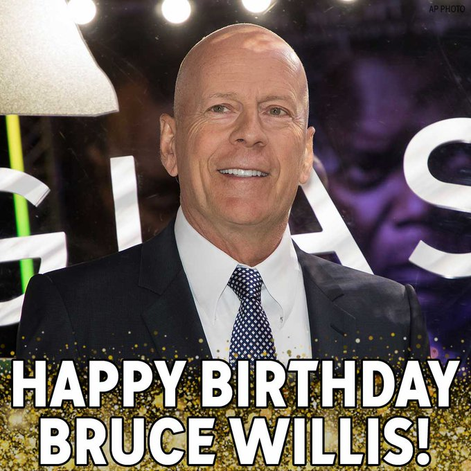 Yippie Ki-Yay, birthday boy! Happy Birthday to Die Hard star Bruce Willis.