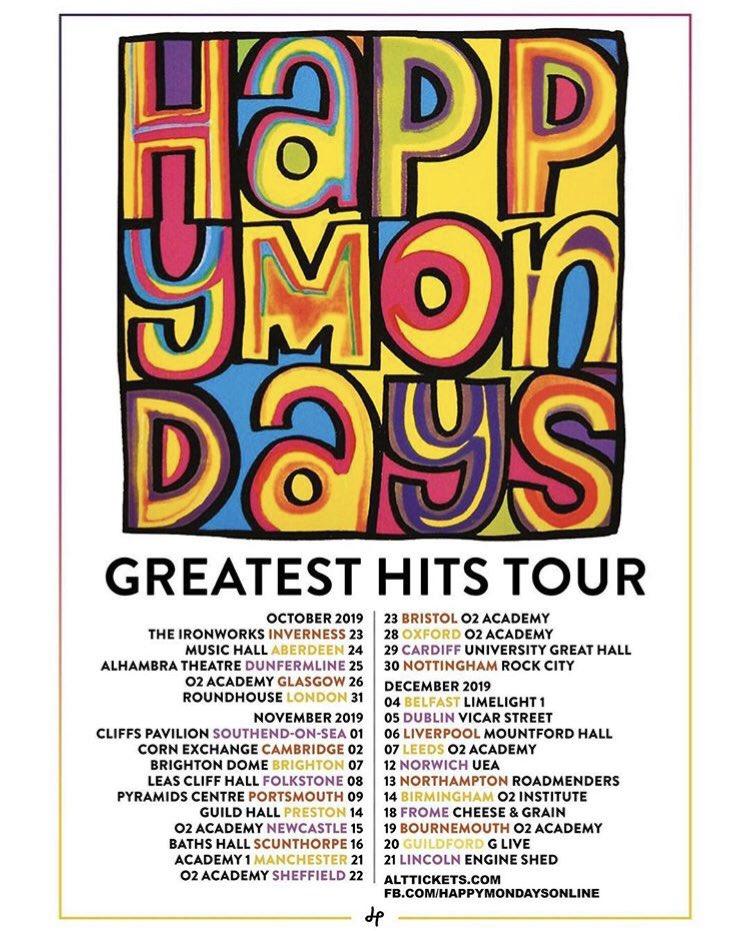 ⭐️HAPPY MONDAYS GREATEST HITS TOUR 2019!!⭐️30 DATE UK TOUR - OCTOBER, NOVEMBER & DECEMBER  TICKETS ON SALE NOW: https://www.facebook.com/HappyMondaysOnline/photos/a.522004341224270/2124488817642473?type=3&sfns=mo…