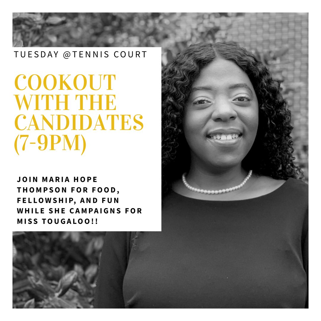 "Join Maria Hope Thompson as she #SoarsWithHOPE at the ""Cookout with the Candidates."" Be prepared to learn more about her platform, fellowship with one another, and grab a bite to eat. A fish fry brought to you by your 81st Miss Tougaloo.   Tuesday: March 19, 2019 Tennis Courts <br>http://pic.twitter.com/uNHWQYs0ss"