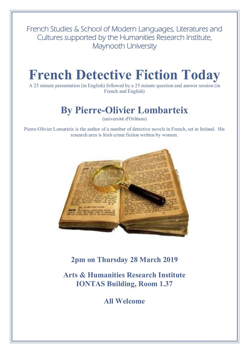 French Detective Fiction Today A 25 minute presentation (in English) followed by a 25 minute question and answer session (in French and English) See poster