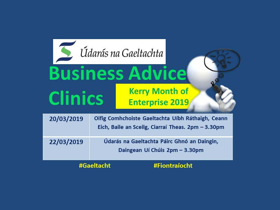 Do you have a good business idea?   @UdarasnaG are holding business information clinics tomorrow, 20 March & Friday, 22 March as part of Kerry Month of Enterprise 2019 #Gaeltacht #Enterprise