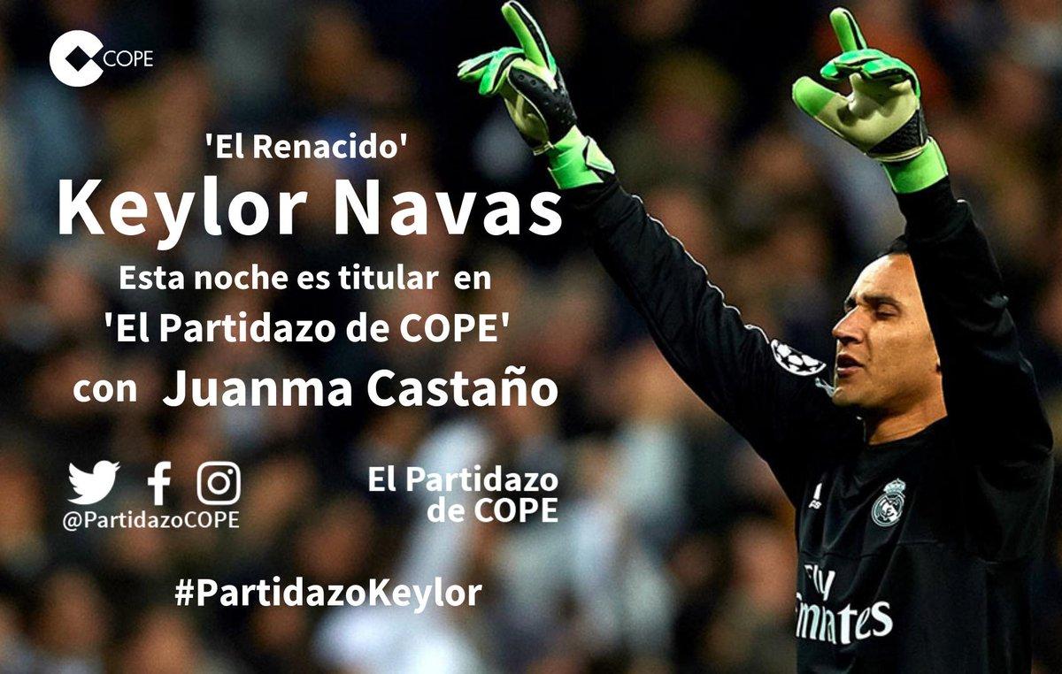💣'El Renacido' 💣  📻 @NavasKeylor, titular con Zidane y con @juanmacastano en el @partidazocope   ⏰ Te esperamos a las 23:30h  😜 ¡Pura Vida!  📲#PartidazoKeylor