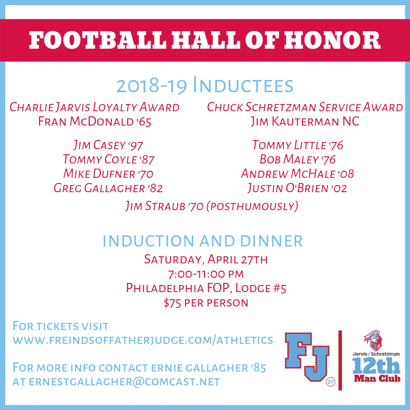 Congrats to the 2019 Football Hall of Honor Inductees! Visit http://www.friendsoffatherjudge.com/athletics or contact Ernie Gallagher '85 at ernestgallagher@comcast.net for more information. 🔴🔵🏈 #JudgeGuys @FJAthletics @fjfootball27