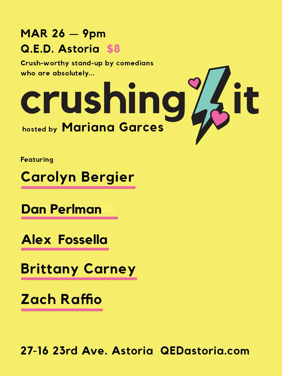 Next Tuesday, 9PM! @QEDAstoria ⚡️⚡️  featuring: @TGICarolyn  @danjperlman  @afossella  @brittanyrcarney  @zachraffio   Come see my comedy crushes of the month!! 💘