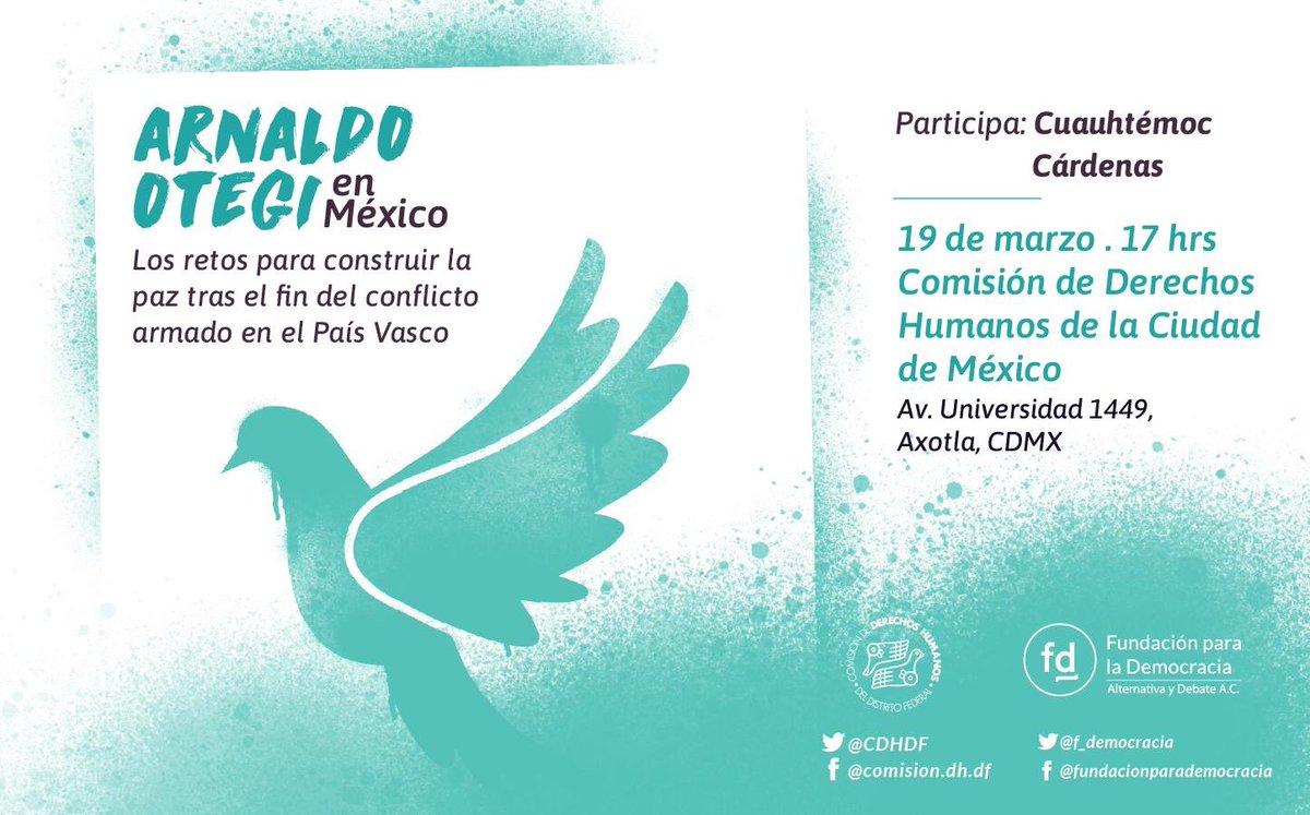 Hoy por la tarde acompañaremos a @ArnaldoOtegi en su conferencia sobre el proceso de paz en el País Vasco. Les esperamos en la @CDHDF a las 17:00hrs.