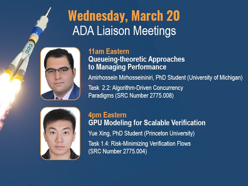 Don't miss UM PhD student Amirhossein Mirhosseininiri and Princeton PhD student Yue Xing talk about their latest research at this week's ADA task liaison meeting! More info here: https://adacenter.org/index.php/liaison-meetings …