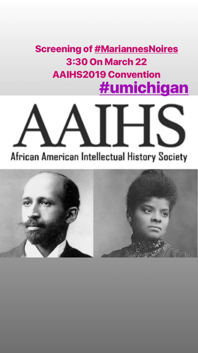 #AAIHS2019 Screening of #mariannesnoires, a documentary on Black Womanhood in !! #Blackinternationalism #umich<br>http://pic.twitter.com/Siw9iHec3k