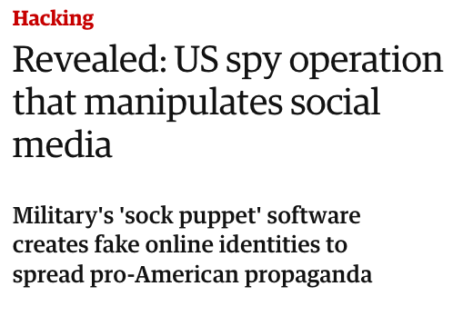 """Only the Russians use sock puppets and bots to spread propaganda online""    Googles ""Operation Earnest Voice.""    Oh."