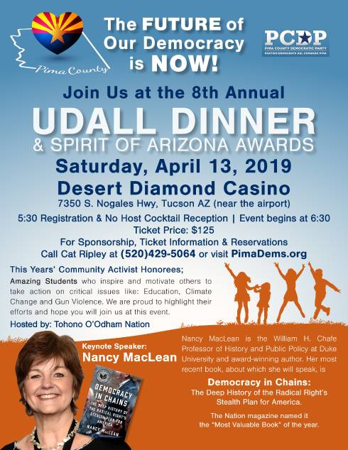 Join us at our 8th Annual Udall Dinner & Spirit of Arizona Awards!  Saturday, April 13th Speaker: Nancy MacLean, Author of Democracy in Chains  Tickets & Sponsorships: https://bit.ly/2TLmLwz More Info: http://pimadems.org/udall-dinner-2019/…