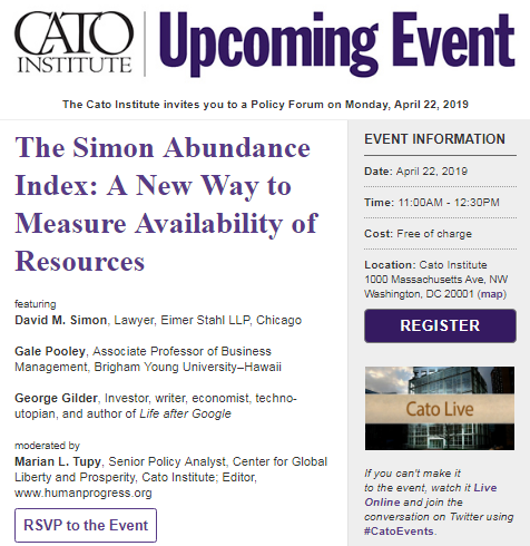 Are we running out of resources? We don't think so! Instead of making resources scarcer, population growth has gone hand in hand with greater resource abundance. Join us for our event on the newly published Simon Abundance Index: https://buff.ly/2ub9Q7y  #SimonAbundanceIndex