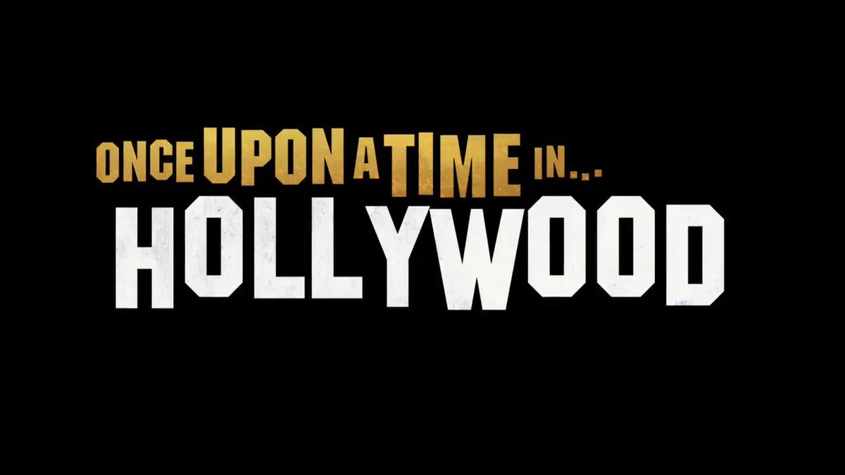 Watch the New 'Once Upon a Time in Hollywood' Trailer