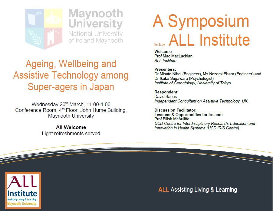 """We are looking forward to welcoming guest speakers and attendees to the ALL Symposium this morning at 11 at@@MaynoothUni. """"Ageing, Wellbeing and Assistive Technology among Super-agers in Japan"""".  All welcome - do come and join us."""