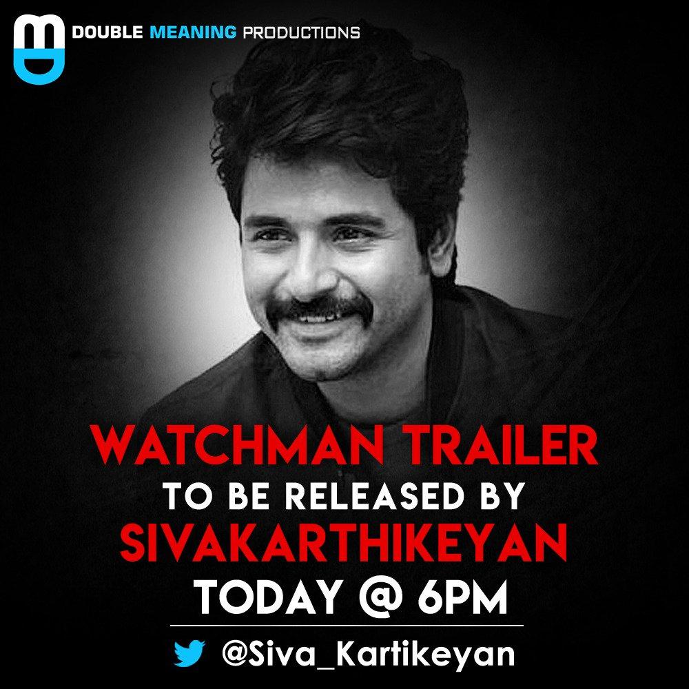 #WatchmanTrailer will be released by @Siva_Kartikeyan Today evening at 6pm.  @gvprakash @rajarjun1 @iYogiBabu #DirectorVijay #ArunMozhiManickam @DoubleMProd_ @thinkmusicindia