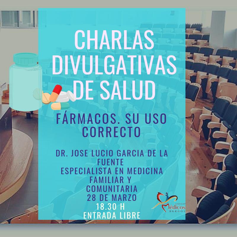 #AGENDA #Burgos Charlas Divulgativas de #Salud: '#Fármacos. Su uso correcto' 💊💊  ✅Con 👨⚕️José Lucio García de la Fuente, especialista en Medicina Familiar y Comunitaria 📆Jueves día 28 de marzo ⏰18.30 horas  📍Sede Combu. Avda Cid, 100. Entrada es libre hasta completar aforo.