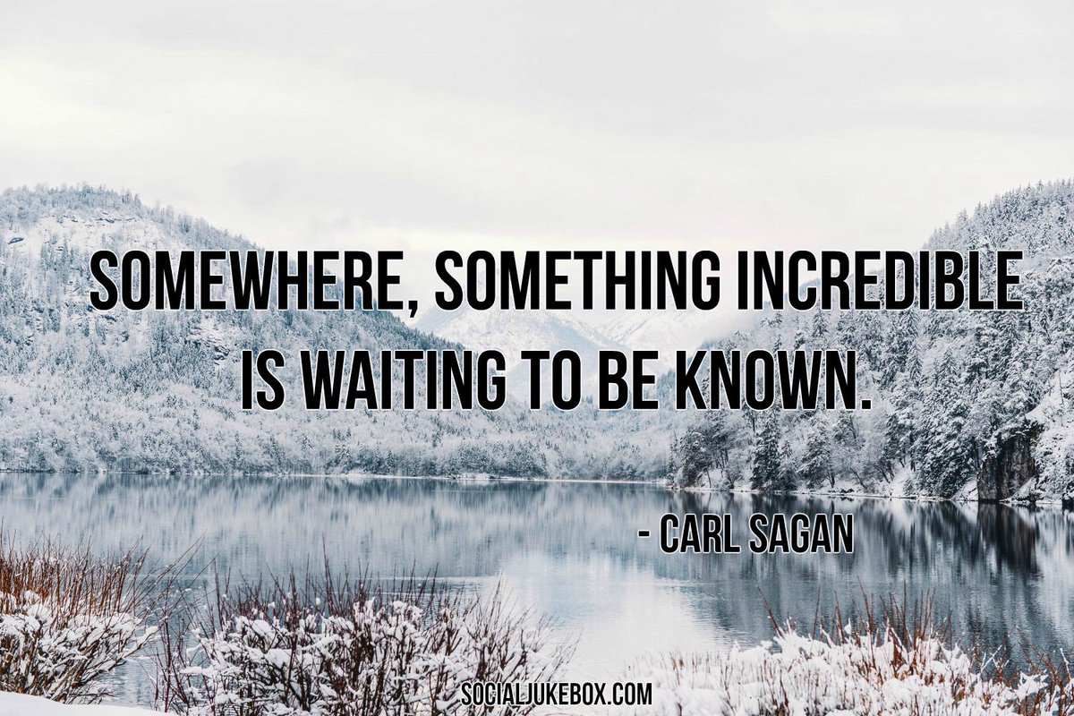 Somewhere, something incredible is waiting to be known.  - Carl Sagan #quote #wednesdaywisdom https://t.co/wlDjZyea6Q