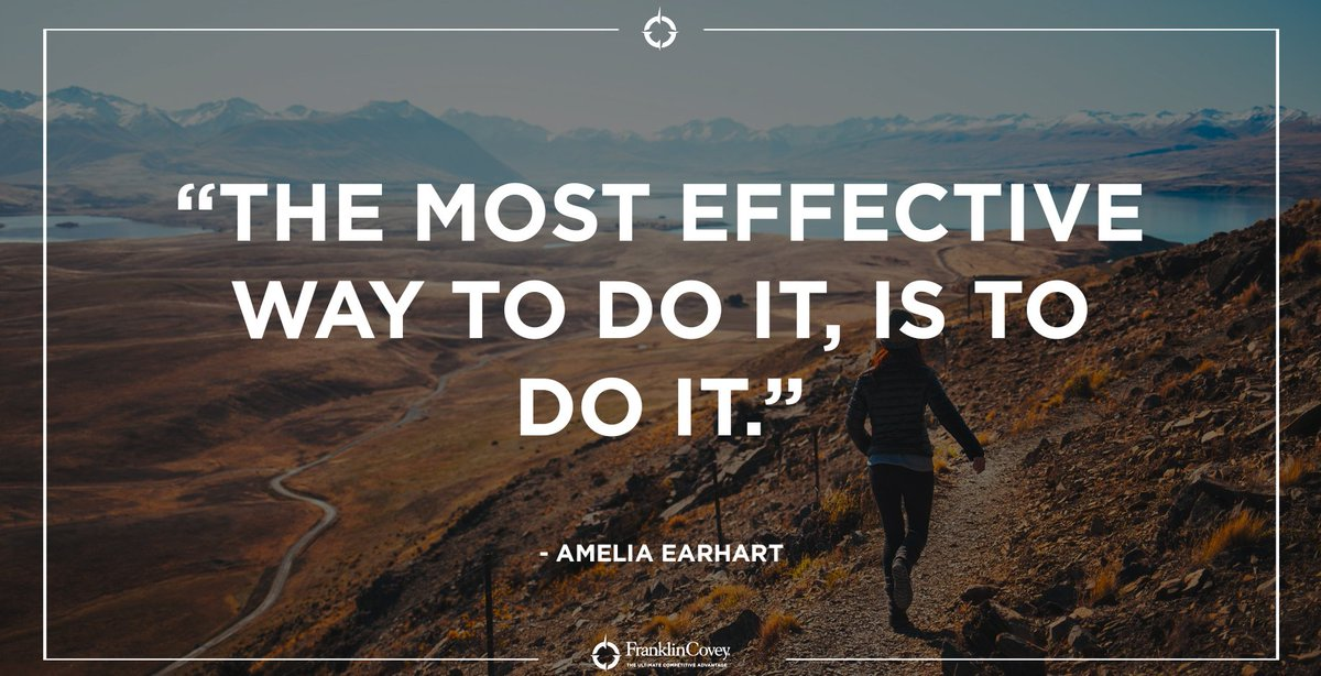 &quot;The most effective way to do it, is to do it.&quot; - Amelia Earheart #action #7habits #effective #inspiration #wisdom #motivation #QOTD<br>http://pic.twitter.com/02PY5yYxYS