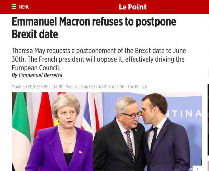 Macron will veto *any* delay to Brexit, according to this French media report.  https://www. lepoint.fr/politique/emma nuel-berretta/emmanuel-macron-refuse-de-reporter-la-date-du-brexit-20-03-2019-2302680_1897.php &nbsp; … <br>http://pic.twitter.com/gUwwWkm98S