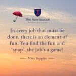 On this #InternationalDayOfHappiness we thought you might like to see this quote from #MaryPoppins which talks about bringing #fun into every day tasks. #learningisfun @GoodSchoolsUK @GoodNews_Schls @FamWestKentMag @bbceducation @School_HouseM @intSchools
