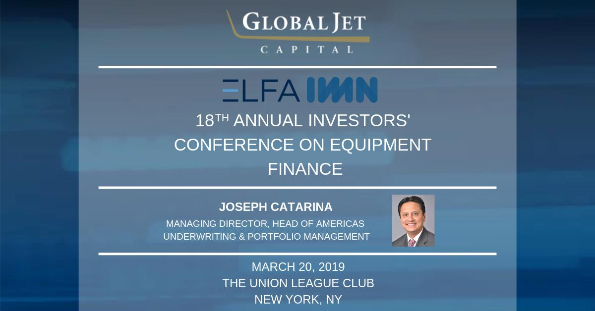 Global Jet Capital's Joseph Catarina is honored to be invited to join the Aircraft Finance panel today at @IMN_ABSGroup and @ELFAOnline's 18th Annual Investors' Conference on Equipment Finance in New York. #bizav #aviation