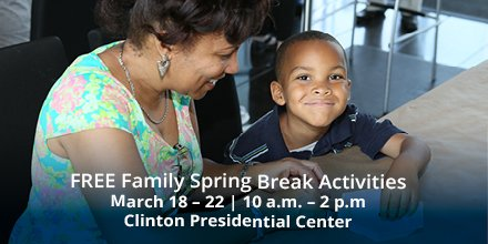 Join us at the Clinton Center for FREE Spring Break activities this week, March 18 - 22, between 10am and 2pm. Held in conjunction with our White House Collection of American Crafts: 25th Anniversary Exhibit, we'll have craft activities for the entire family!