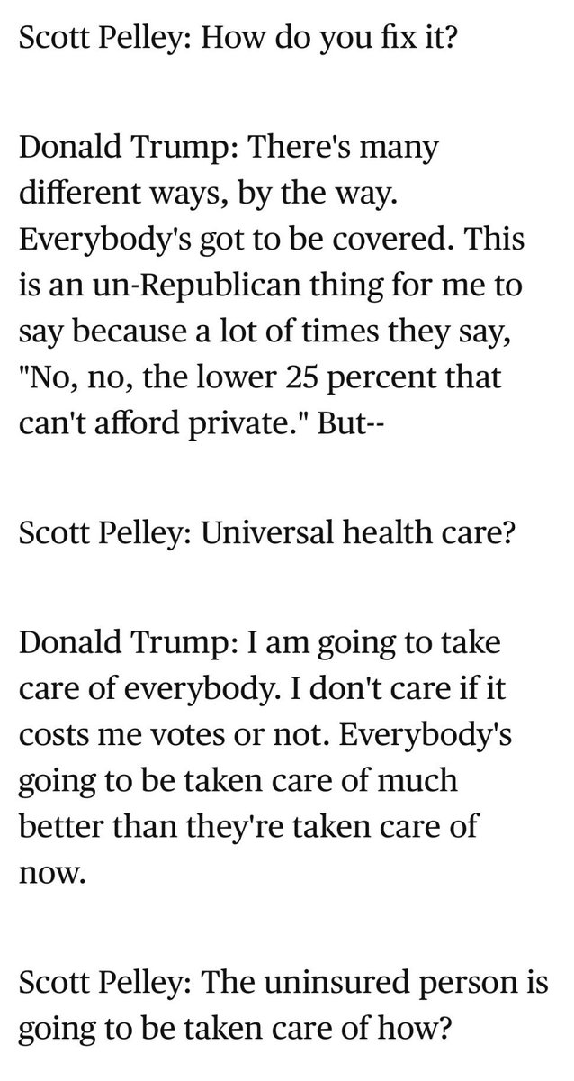 """It's mostly forgotten, but Donald Trump ran on universal health coverage that """"the government's gonna pay for.""""  After getting elected, he pushed a variety of measures via legislation, executive action and in the courts that would reduce coverage.  From @60Minutes on 9/27/2015 👇"""