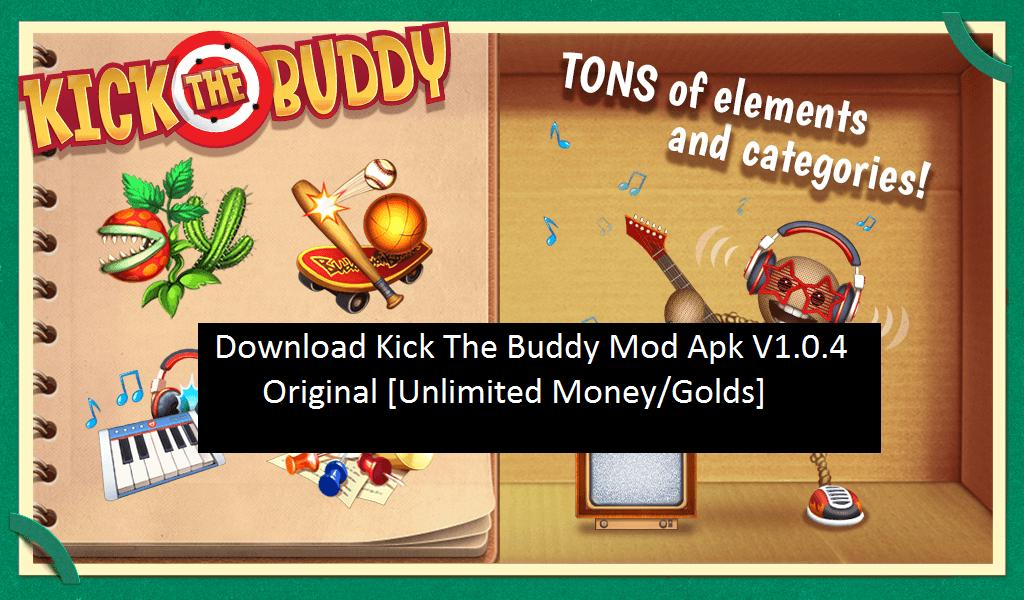 download kick the buddy mod money apk