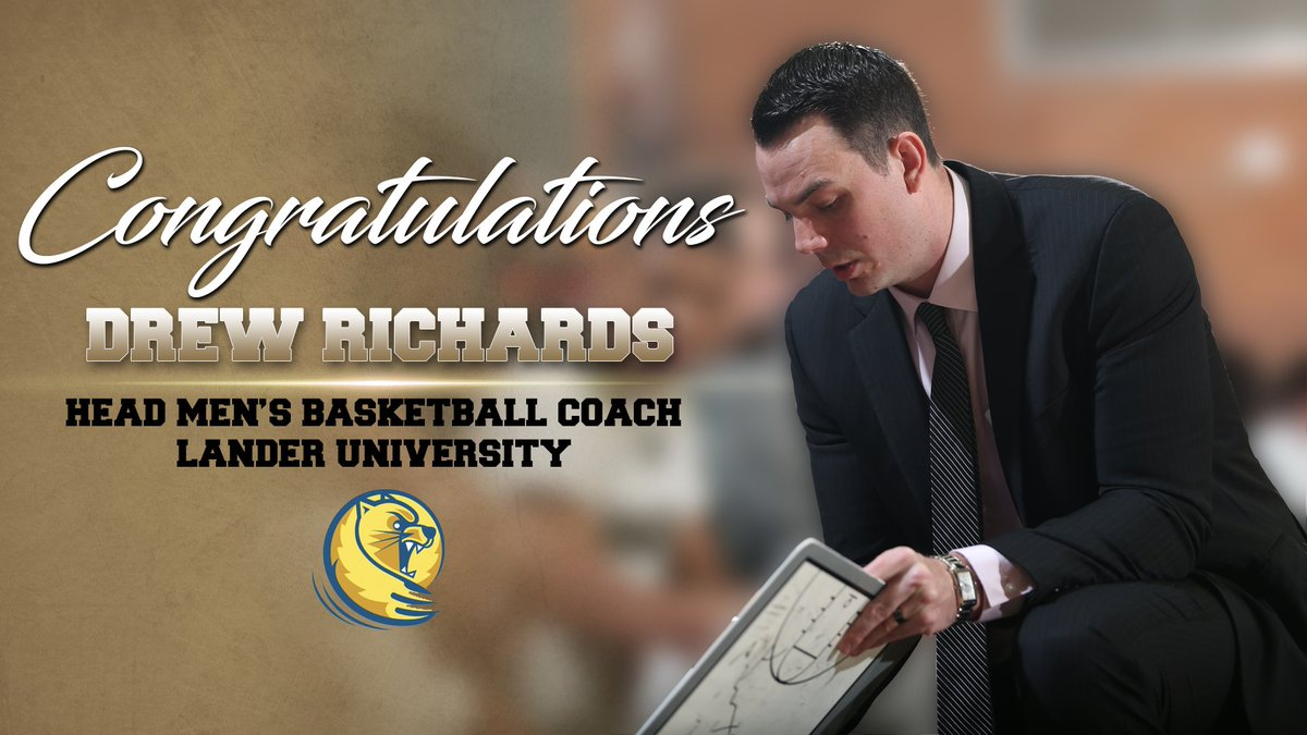 Congratulations to men's basketball associate head coach Drew @DrewT_Richards who has taken the reins of his own program at @LanderAthletics! See you next year, coach! 😀https://bit.ly/2FeyQQE