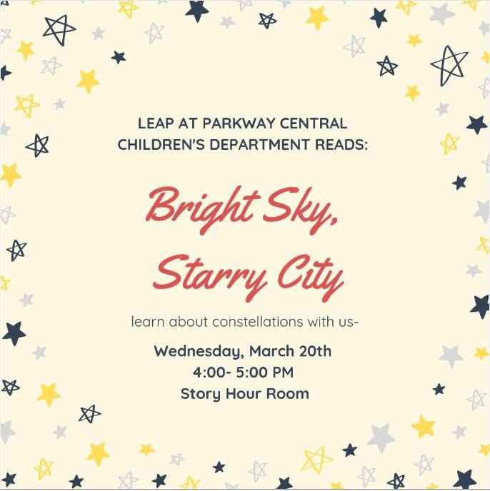 Bright Sky, Starry City! Look up the #sky, do you see #stars above? Step in the story hour room today at 4 pm and learn about #constellations. We will read the #book Bright Sky, Starry City and create our own constellation viewer!  #FLPkids #library #Philly #afterschool #LEAP