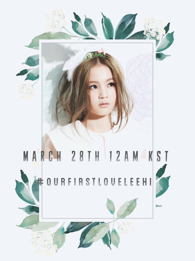 LeeHi First Love Anniversary Project  - We will be celebrating LeeHi&#39;s very first album, the 2nd part was released march 28th completing her debut album, First Love.   March 28th 12am KST. | Hashtag #.OurFirstLoveLeeHi   [DO NOT USE HASHTAG TILL DDAY] <br>http://pic.twitter.com/BMUvxqKDaM