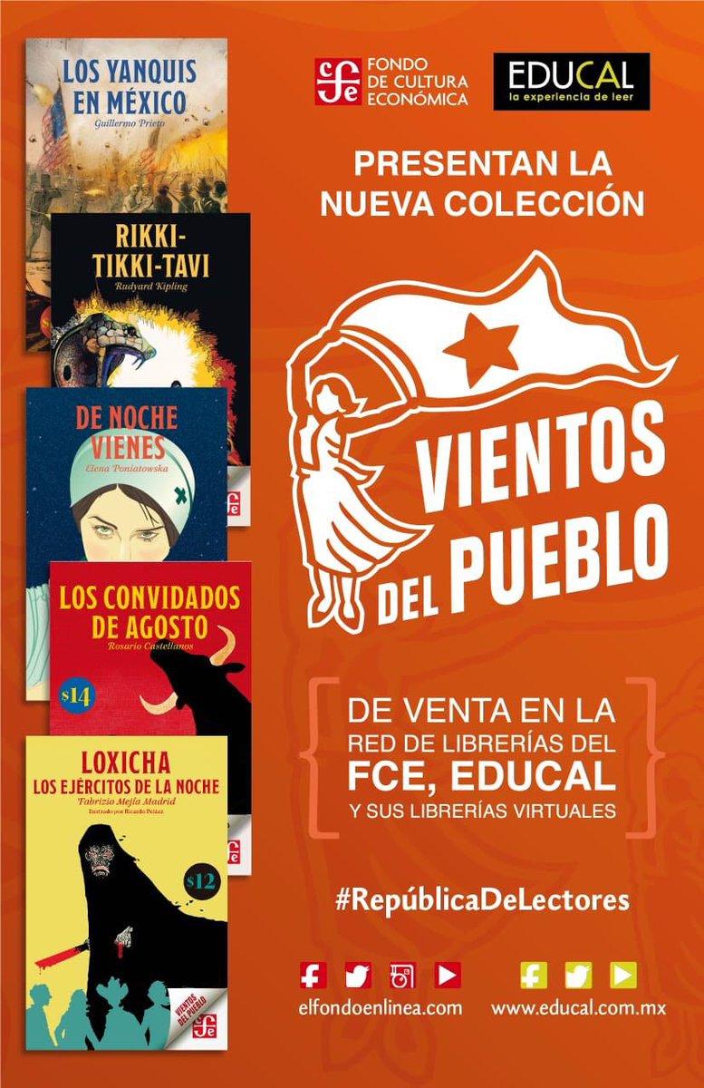 RT @Taibo2: Aquí están los 5 primeros títulos de #VientosDelPueblo  @FCEMexico @LibreriasEducal #RepúblicaDeLectores https://t.co/wL8sZTI8YX