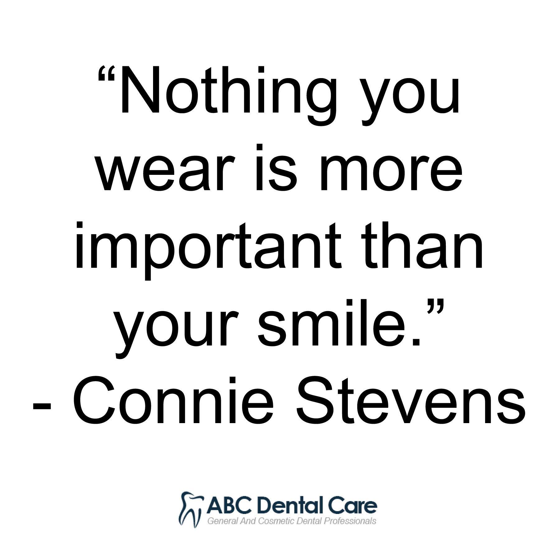 "Abc Dental Care abc dental on twitter: ""very well said! #wednesdaywisdom"