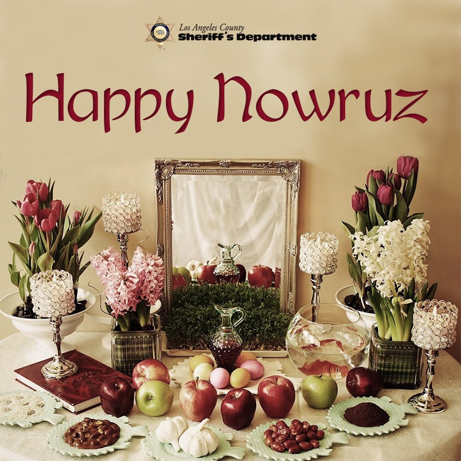 As millions around the world prepare to celebrate #Nowruz with fresh starts and new beginnings, #LASD wishes everyone safe and happy festivities!