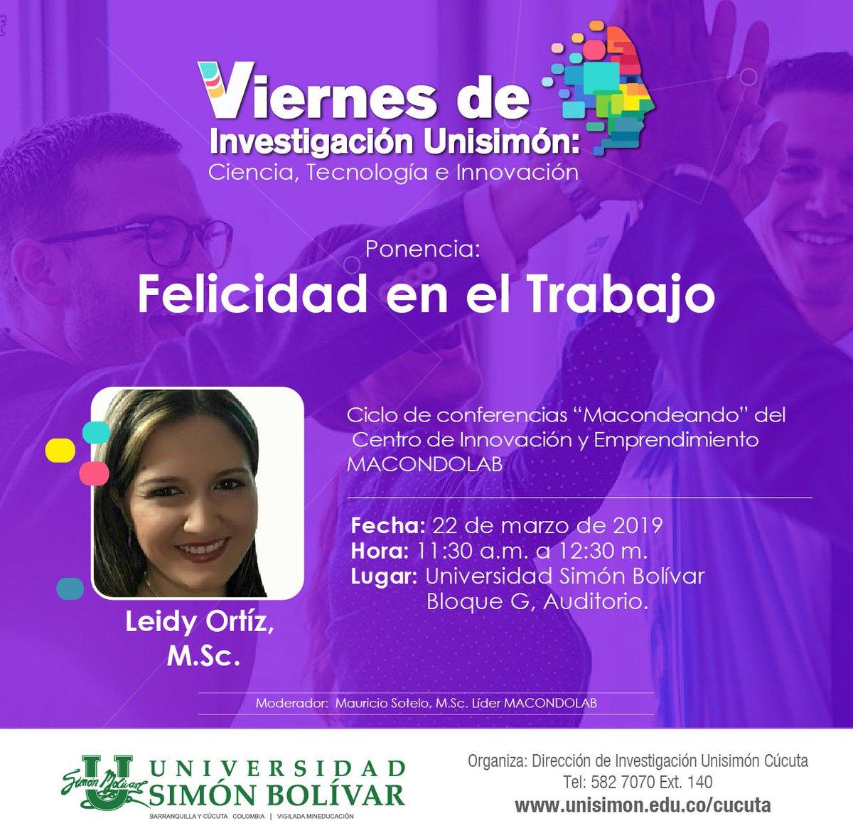#AgéndateConLaU | Participa en esta nueva versión de los #ViernesDeInvestigación, hablemos de Felicidad en el Trabajo y conoce la experiencia de Leidy Ortiz, profesora #UnisimónCúcuta y mentora de MacondoLab. Recuerda que la entrada es libre. ¡Te esperamos! #SomosUnisimón https://t.co/tQMIRyoJqP