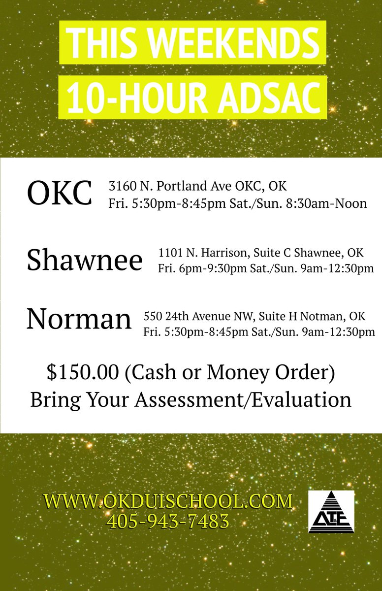 THIS WEEKEND! 10-Hr #ADSAC in #OKC #Shawnee #Norman No Registration. For more info. Call 94-DRIVE or visit our website at http://www.okduischool.com
