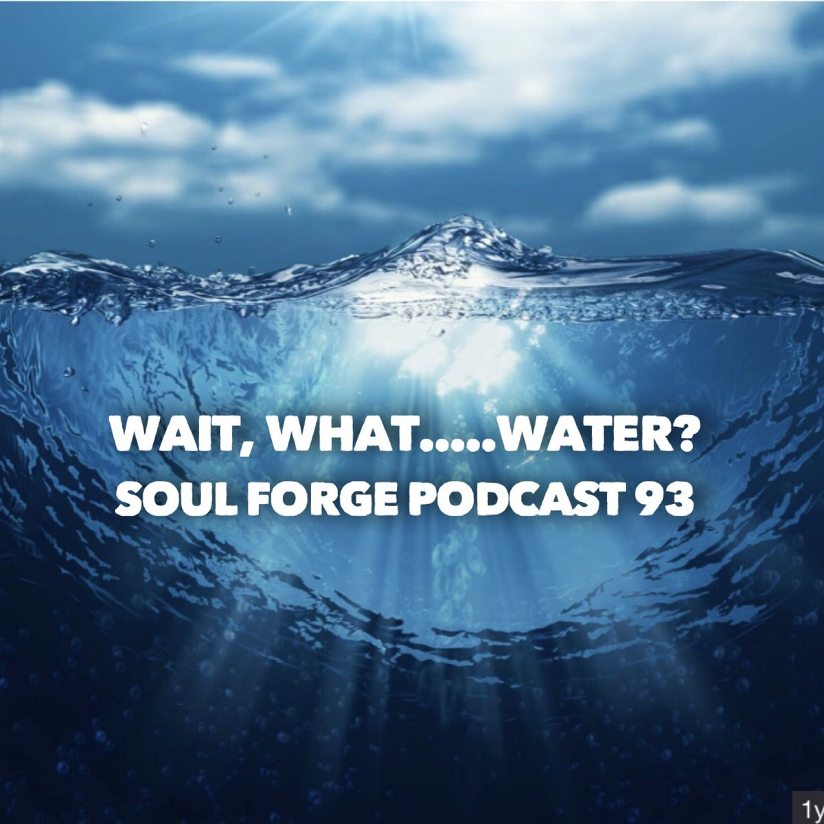 Soul Forge Podcast's photo on #Water