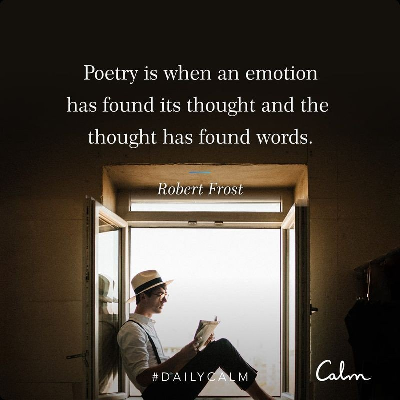 """""""Poetry is when an emotion has found its thought and the thought has found words.""""  Robert Frost  #quote #thought #poetry #words"""